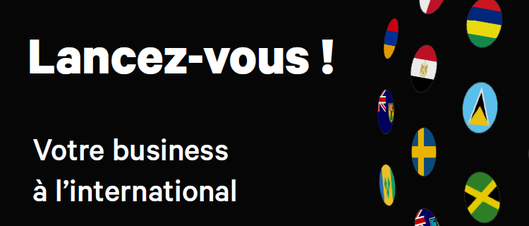 Lancez votre business à l'international
