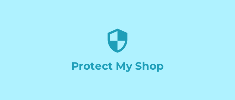 Protect My Shop