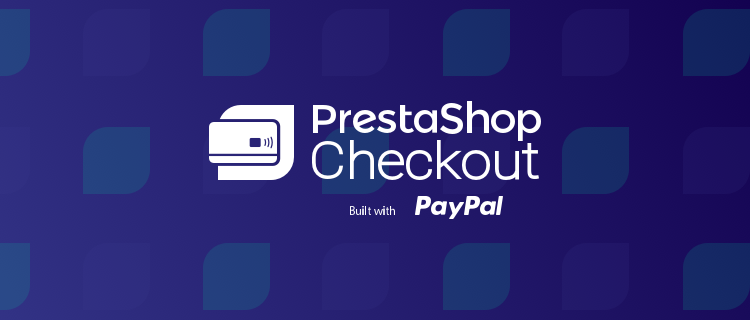 PrestaShop Checkout built with PayPal